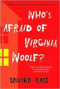 gender roles in edward albees whos afraid of Analysis who's afraid of virginia woolf was a sensation in its own time because of the powerful themes that it touched on by writing a play, with its inherent tension between actors and audience, rather than a novel or a short story, edward albee uses his genre to illustrate one of these themes.